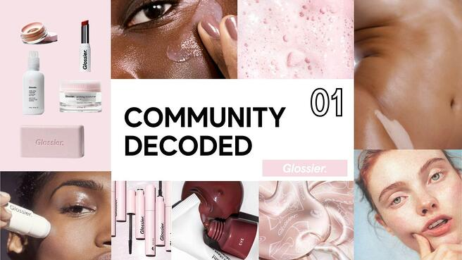 Analyzing the Glossier Brand Community Strategy and 5 Key Tactics that Work